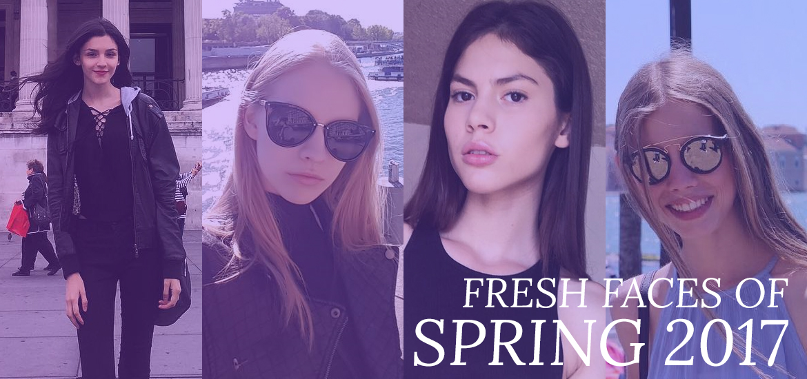 Fresh Faces of Spring 2017